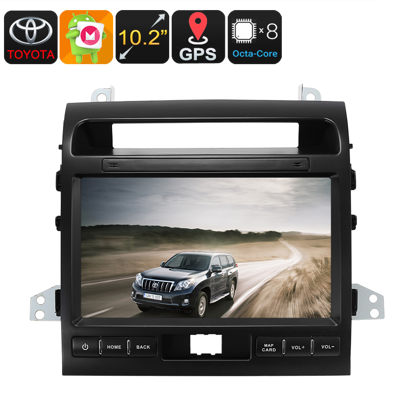 Two DIN Car Media Player - For Land Cruiser, 10.2 Inch, Android 6.0, Bluetooth, GPS, WiFi, 3G, Octa-Core CPU, 4GB RAM