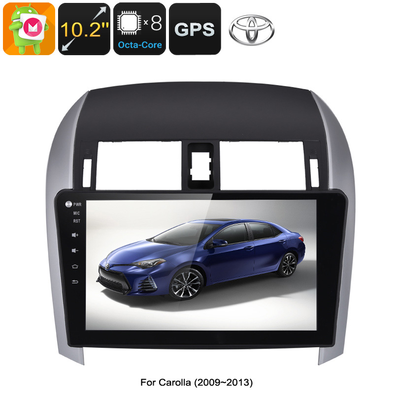 2 DIN Car Stereo Toyota Corolla - Octa Core CPU, 4GB RAM, 10.2 Inch Touch Screen, CAN BUS, GPS, Bluetooth, Android 6.0